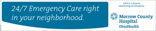 24/7 Emergency Care right in your neighborhood