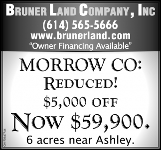 Morrow Co: Reduced! $5,000 Off - Now $59,900. 6 acres near Ashley