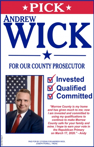Andre Wick For Morrow County Prosecutor